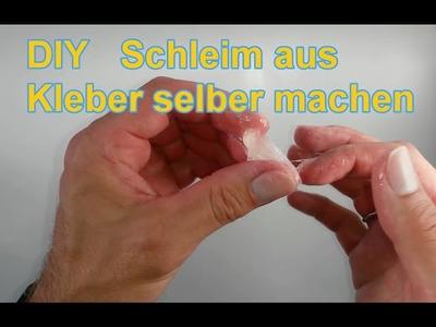 Glibber Schleim aus Kleber und Wasser selber machen. DIY Tutorial deutsch. Glibbi Slime