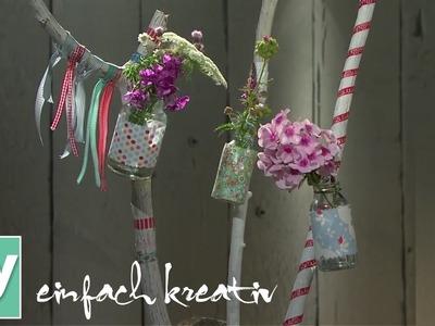 Stockvasen als Gartendeko fürs Sommerfest | DIY einfach kreativ