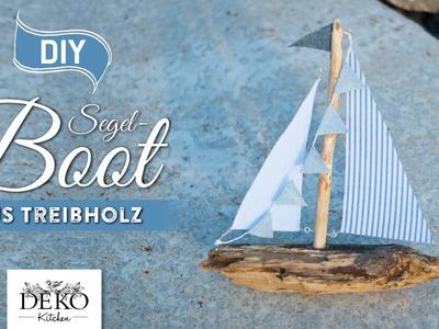DIY: Deko-Segelboot aus Treibholz selber machen [How to] Deko Kitchen