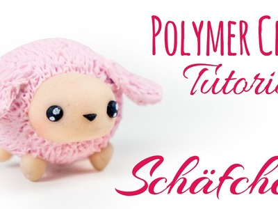 [Polymer Clay Tutorial] Kawaii Schaf | DEUTSCH