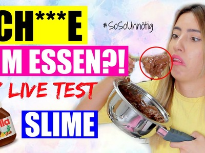 SCH***E ZUM ESSEN | NUTELLA SLIME DIY LIVE TEST | #SoSoUnnötig