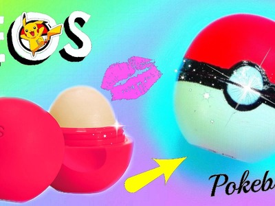 DIY POKEBALL EOS I Back to School Pokèmon Go Lipgloss selber machen I PatDIY