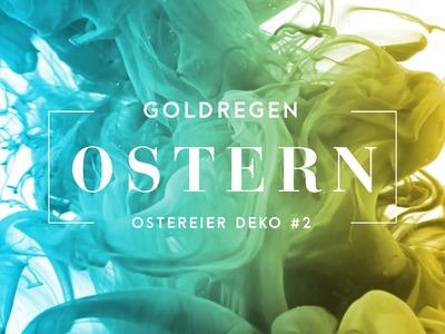 Oster Serie #2 | Ostereier mit Gold besprenkeln DIY | Happy Ostern | Easter Egg Spray Coat Tutorial