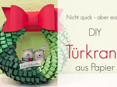 Tutorial: DIY Türkranz aus Papier