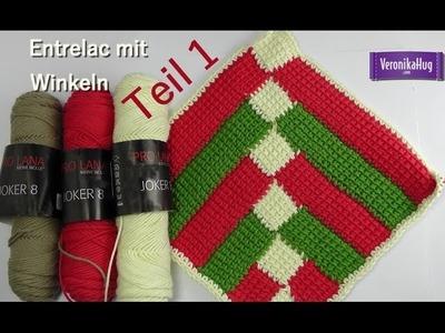 Häkeln - Entrelac im Winkel - Teil 1 - Veronika Hug