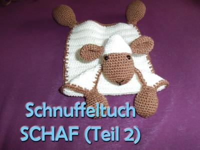 Schnuffeltuch Schaf Teil 2 - Amigurumi Häkelanleitung