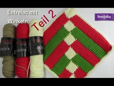 Häkeln - Entrelac im Winkel - Teil 2 - Veronika Hug