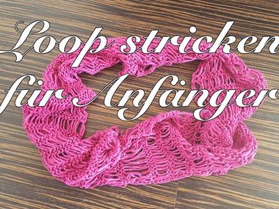 Loop stricken für Anfänger