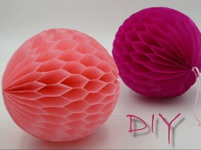 Basteln mit Papier: Wabenbälle aus Seidenpapier. Blumenseide selber basteln, DIY