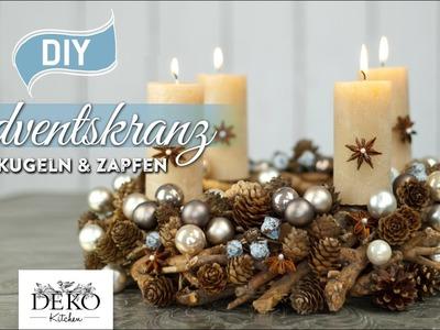DIY: hübscher Adventskranz mit Kugeln & Zapfen [How to] Deko Kitchen