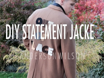 Mode-Statement Jacke DIY by Anderson and Wilson
