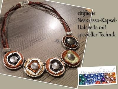 Nespresso Kapsel Schmuck Anleitung - Halskette mit spez. Technik - die magische (Kaffee-) Kapsel