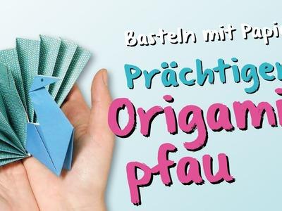 Origami Anleitung - Basteln mit Kindern: Der stolze Pfau