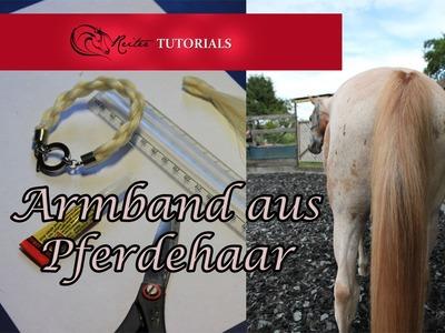 TUTORIAL Pferdehaar Armband selber machen -ReiterTutorials-