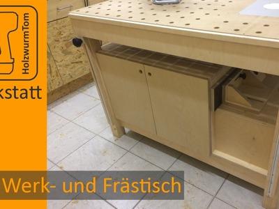 Der Werk- und Frästisch - Das Zentrum in der Werkstatt.Multifuctional workbench router table