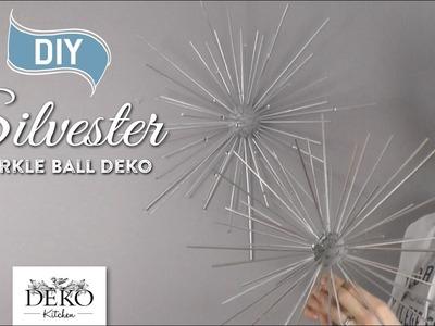 DIY: funkelnde Silvesterdeko mit großen Sparkle-Balls [How to]   Deko Kitchen