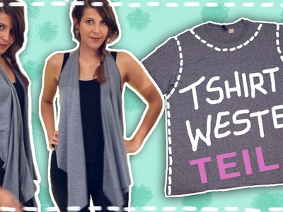 DIY ✂  T-Shirt Weste | Teil 2 | Do it Lisa