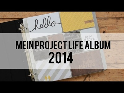 Mein Project Life Album 2014