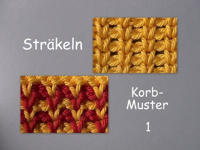 10.1 - STRÄKELN : Korb-Muster 1