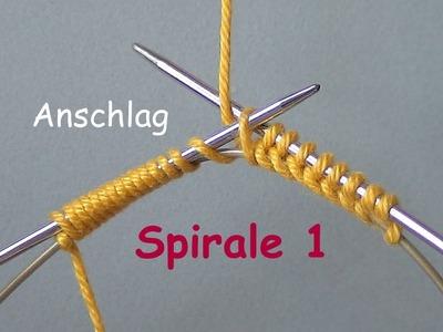 01.1 - STRICKEN : SPIRALE  1 - super-einfach anschlagen  - MPs Wickelanschlag - Beispiel  1
