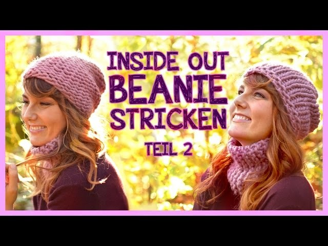 Inside Out Beanie stricken TEIL 2 *We Are Knitters Set*