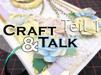 [Craft&Talk] Mixed Media Mini Album Teil 1 | Teil 3.1 des Abenteuerpäckchens