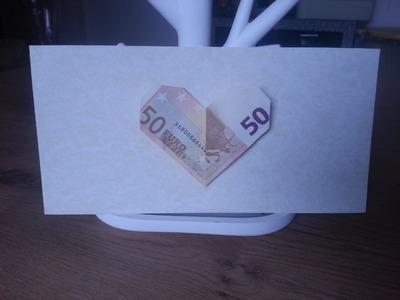 Herz aus einem Geldschein falten - einfache Origami-Anleitung für kreatives Geldgeschenk!
