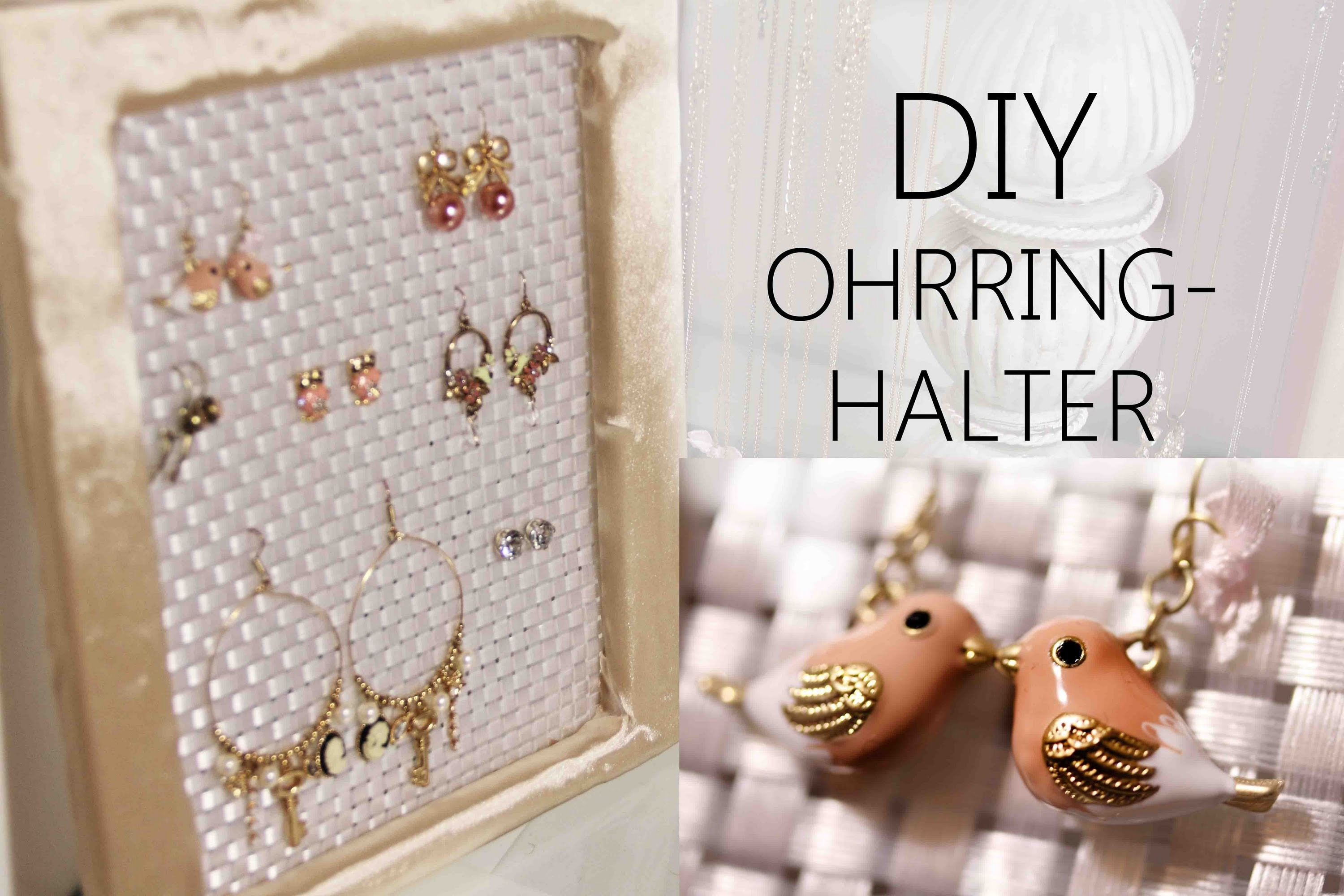 DIY | OHRRING-HALTER