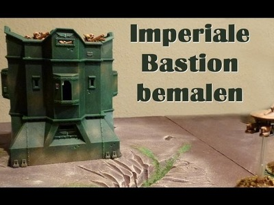 Lets Craft # 53 Imperiale Bastion bemalen