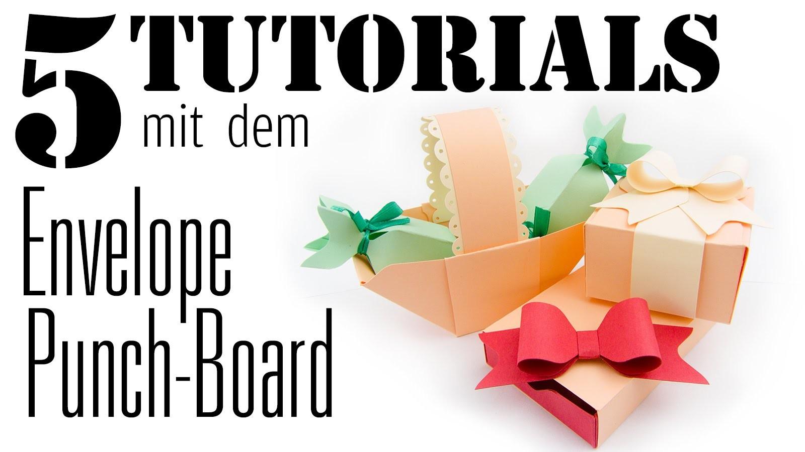 5 Tutorials mit dem Envelope Punchboard   DEUTSCH