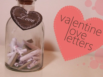 DIY Valentins's Day | love letters
