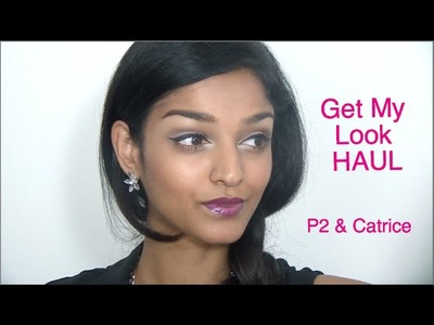 Get my look -  P2 & Catrice Haul