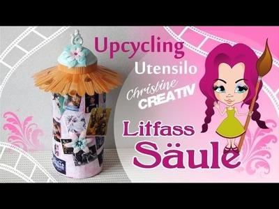 .  [DIY. KoOp Craft]. Mein Upcycling Utensilo ♡LitfassSäule♡.