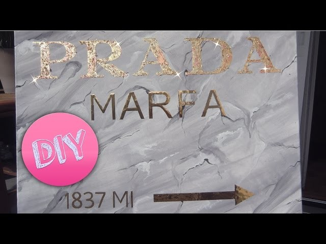 diy prada marfa sign gossip girl tutorial 2014. Black Bedroom Furniture Sets. Home Design Ideas