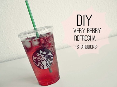 DIY || Starbucks Very Berry Refresha ♥ - Hello Spring