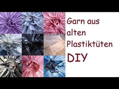 Garn aus alten Plastiktüten machen - eine DIY Anleitung. Как сделать нитки из пластиковых пакетов