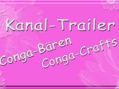 Kanal Trailer von Conga-Bären. Conga-Crafts