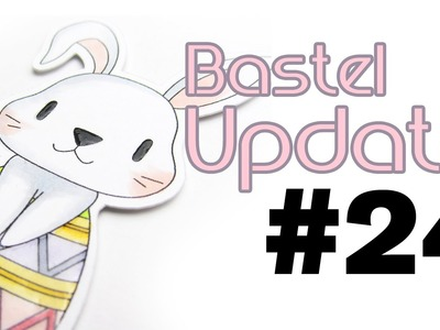 Craft Update #24 - Grußkarten für Ostern | Bastel Update