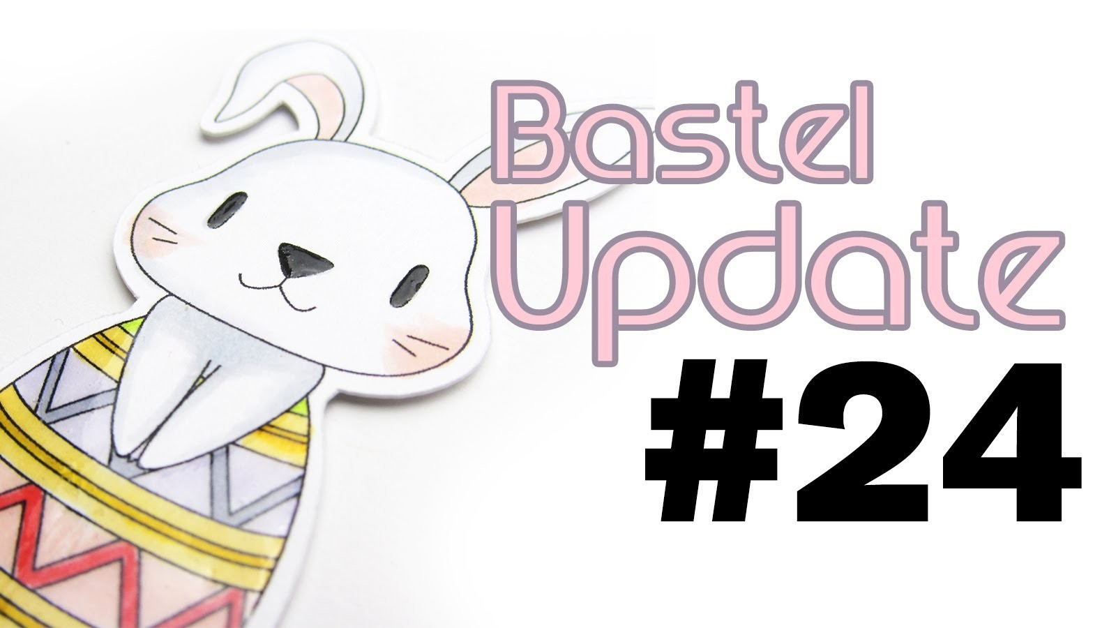 Craft Update #24 - Grußkarten für Ostern   Bastel Update