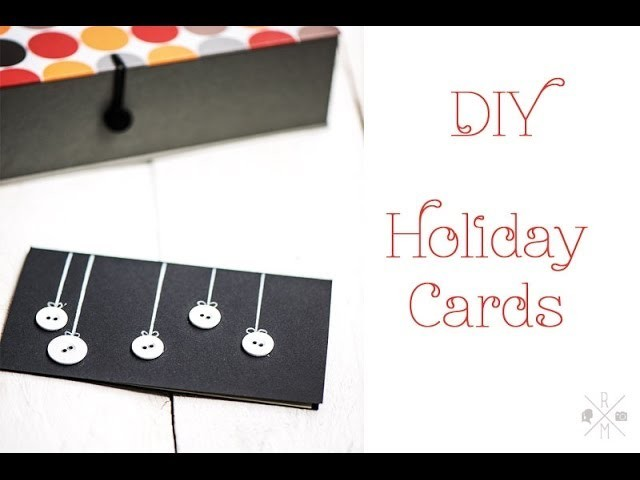 DIY Tutorial - How to make Holiday Cards