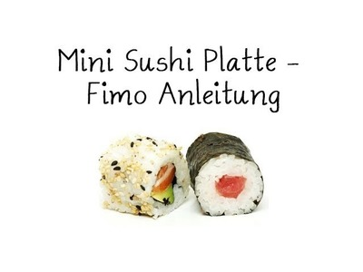 [Fimo] Mini Sushi Platte - Fimo Tutorial. Sushi Plate Polymer Clay
