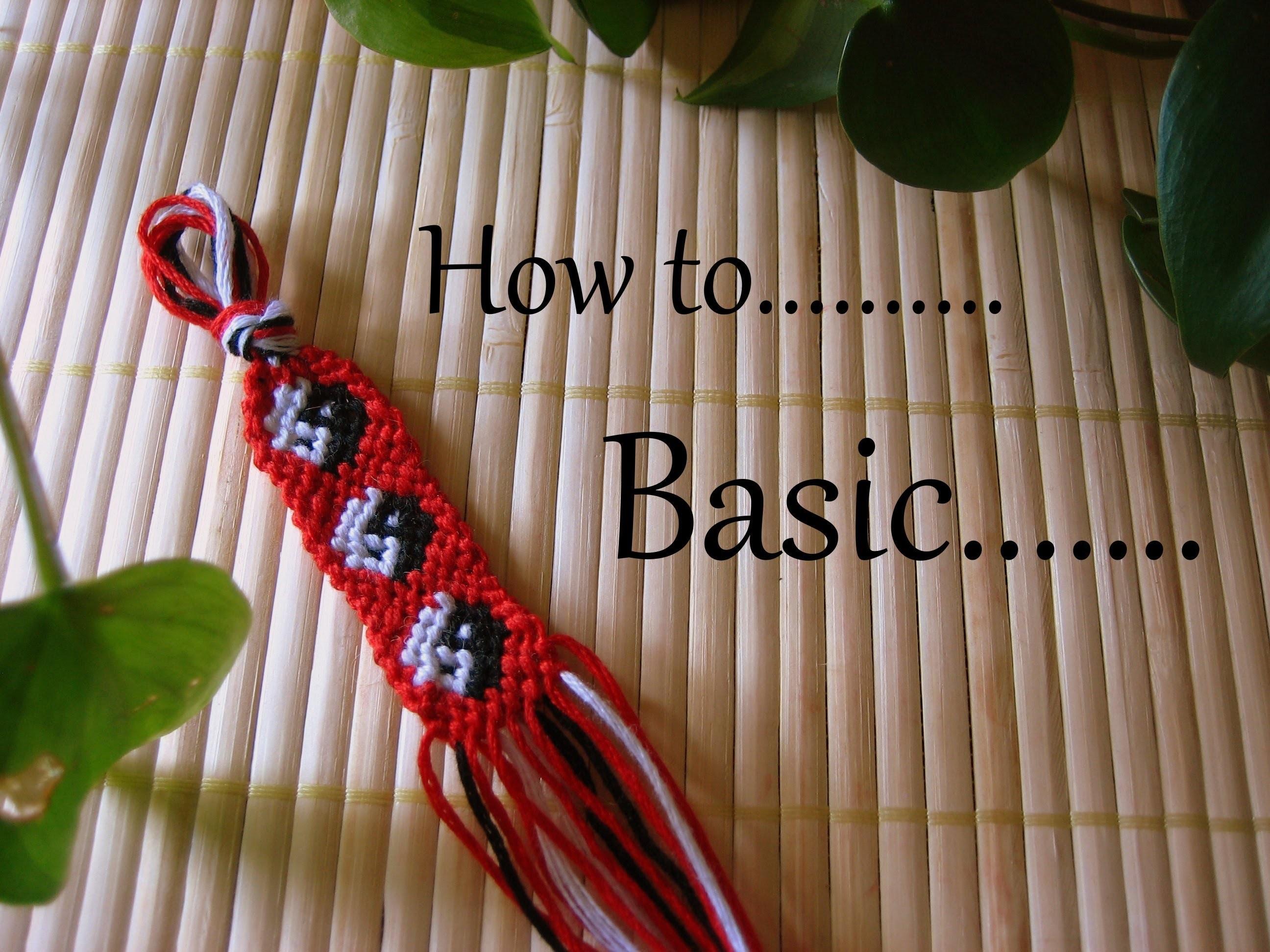 How to.  Basic Friendship Bracelet Freundschaftsbändchen
