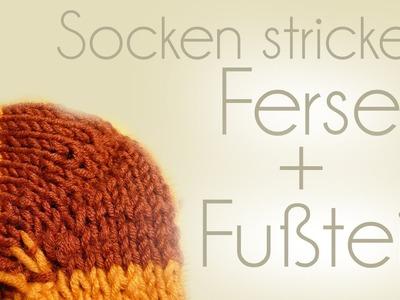 Socken stricken Teil 4.5 (Ferse und Fußteil)