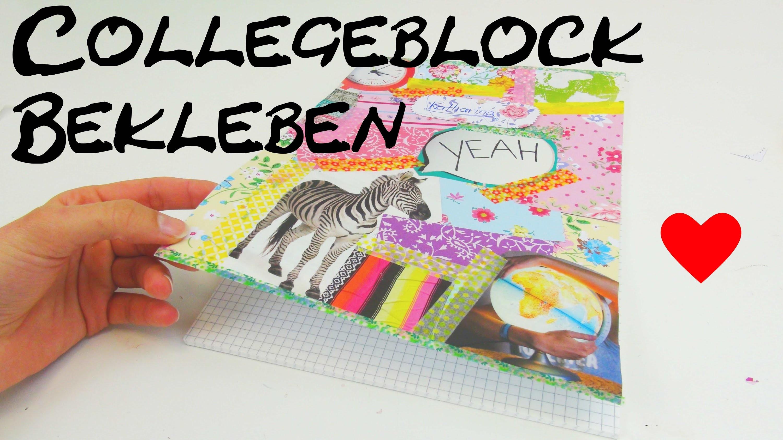 Collegeblock gestalten DIY College block bekleben und verschönern Anleitung Tutorial | How To