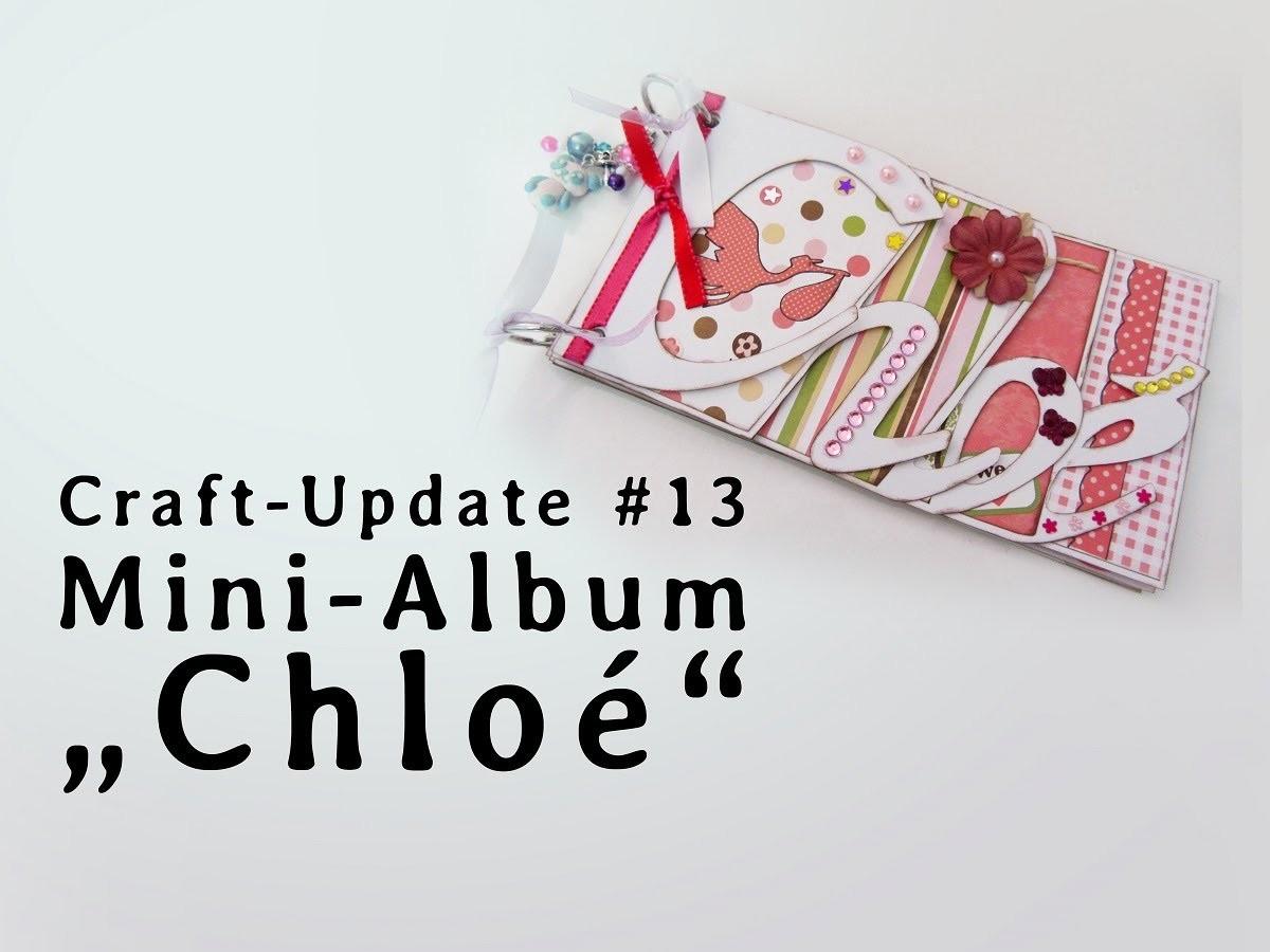 """Craft Update #13 - Mini-Album """"Chloé"""""""