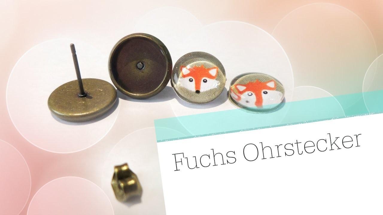"DIY Glas Ohrstecker ""Fuchs"". (Cabochon-Schmuck Tutorial)"