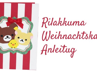 [Scrapbooking] Rilakkuma Weihnachtskarte basteln | Koop mit Mylittle Miniworld