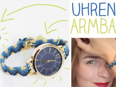 DIY Uhren Armband selber machen - Upcycling, Knüpfen, Knoten - alive4fashion