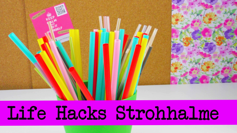 Life Hacks TOP 5: Strohhalme. Straws Tipps und Tricks rund um die Trinkröhrchen! | deutsch