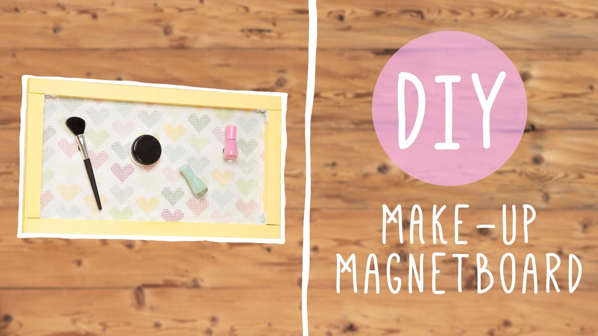 DIY mit Nina Moghaddam: Make-up Magnetboard selbstgemacht ♡ ♡ ♡